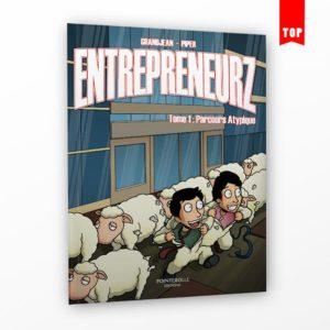 BD Entrepreneurz – Tome 1 : Parcours Atypique
